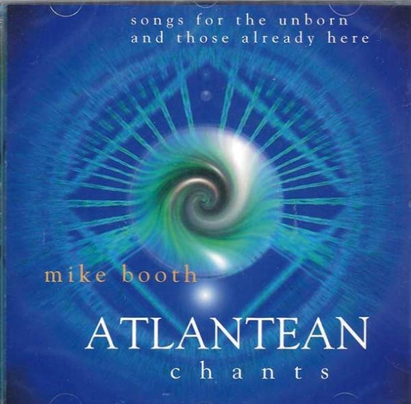 ATLANTEAN chants - Mike Booth