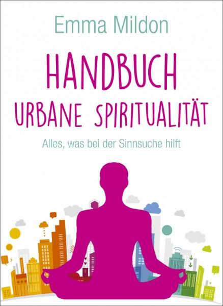 Handbuch Urbane Spiritualität; Emma Mildon