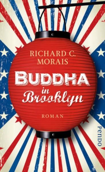 Buddha in Brooklyn - Richard C. Morais