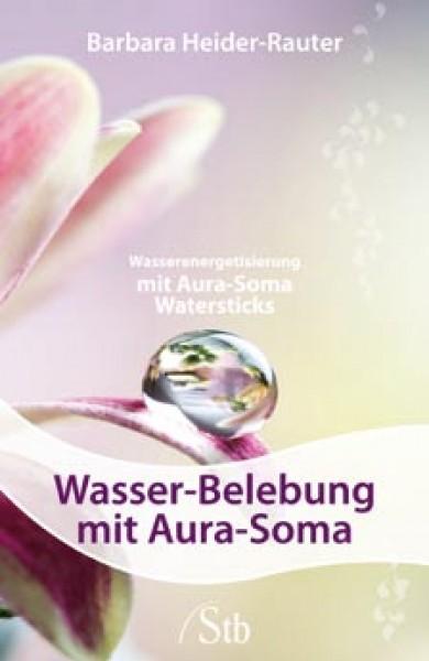 Wasserlebung mit Aura-Soma - Barbara Heider-Rauter