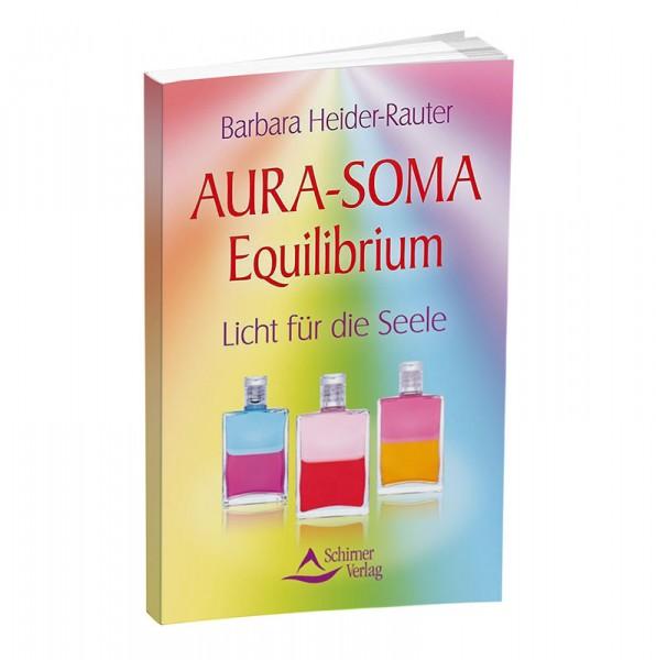 Aura-Soma Equilibrium, Buch von Barbara Heider-Rauter