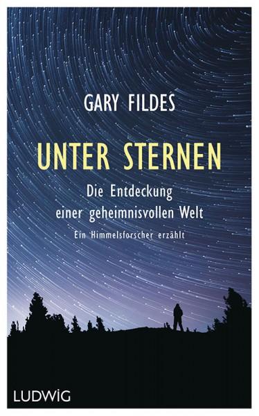 Unter Sternen - Gary Fildes