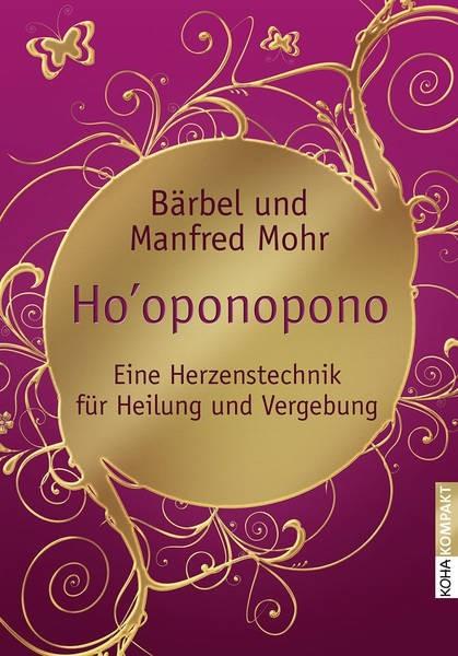 Hooponopono - Bärbel & Manfred Mohr