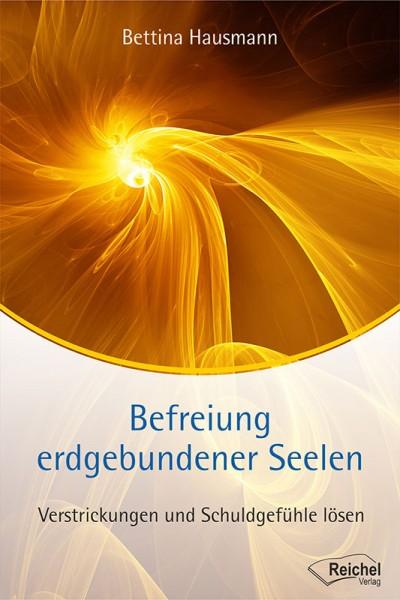 Befreiung erdgebundener Seelen - Bettina Hausmann