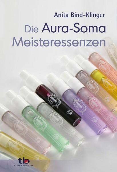 Die Aura-Soma Meisteressenzen - Anita Bind-Klinger