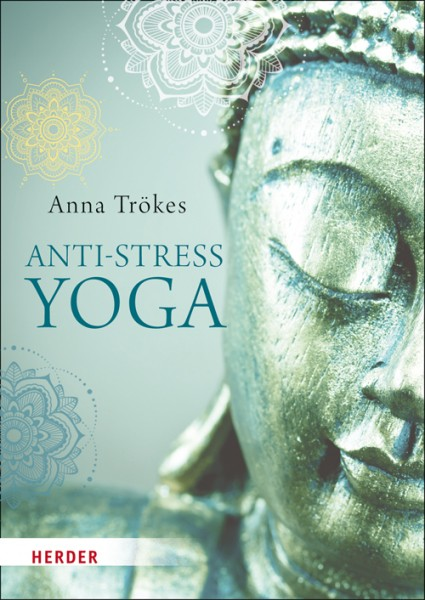 Anti-Stress-Yoga (Gebundene Ausgabe)