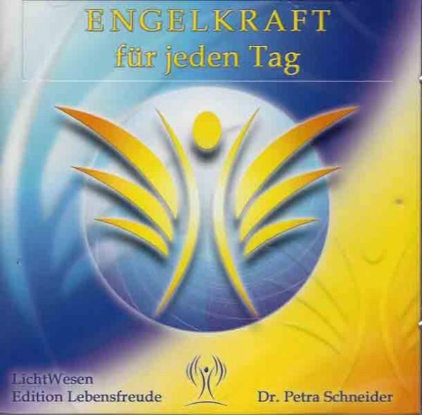 Engelkraft für jeden Tag - Meditations-CD