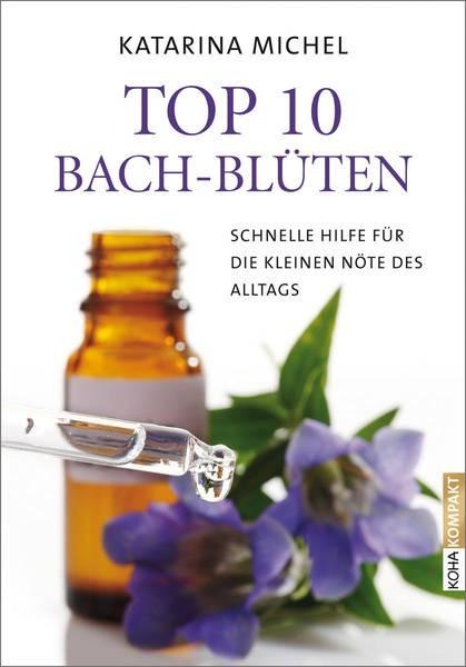 TOP 10 Bach-Blüten - Katarina Michel