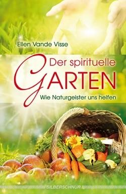 Der spirituelle Garte - Ellen Vande Visse
