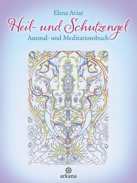 Heil- und Schutzengel Ausmal- und Meditationsbuch