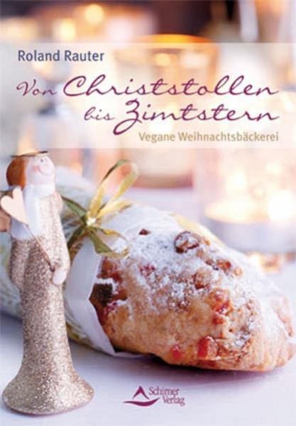 Von Christstollen bis Zimtstern - Roland Rauter