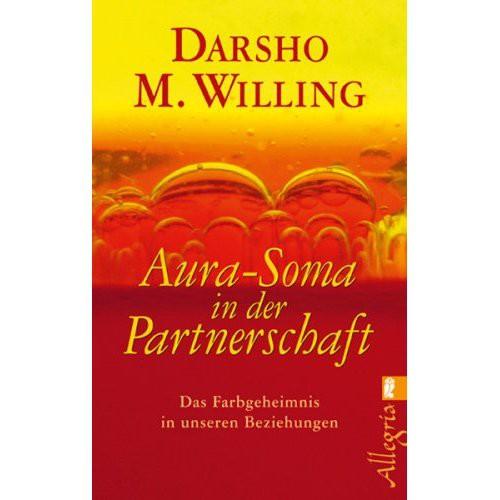 Aura-Soma in der Partnerschaft - Darsho M. Willing